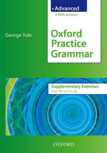 9780194579872: Oxford Practice Grammar Advanced Supplementary Exercises