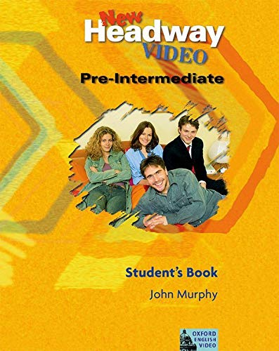 9780194581806: New headway video. Pre-intermediate. Student's book. Per le Scuole superiori