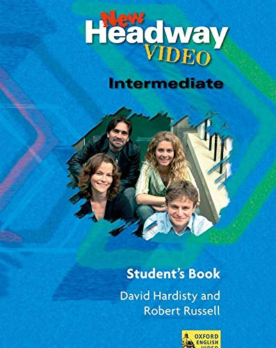 9780194581882: New Headway Video Intermediate : Student's Book: Student's Book Intermediate level (New Headway First Edition)