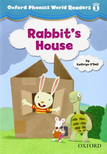 9780194589055: Oxford Phonics World Readers: Level 1: Rabbit's House