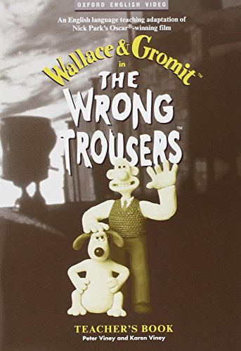 9780194590303: The Wrong Trousers™: Wrong Trousers: Video Guide: Teacher's Book