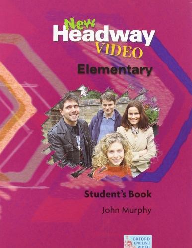 9780194591881: New Headway Video Elementary: New headway video elem sb: Student's Book Elementary level