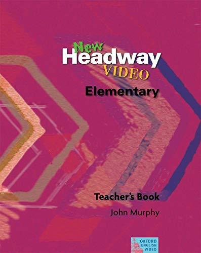 9780194591898: New Headway Video: Elementary: Teacher's Book