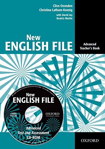 9780194594813: New English File: Advanced: Teacher's Book with Test and Assessment CD-ROM: Six-level general English course for adults