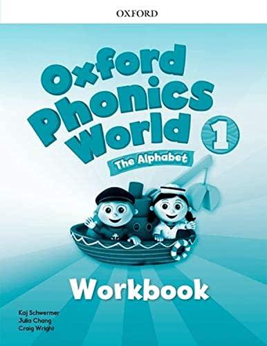 9780194596220: Oxford Phonics World: Level 1: Workbook