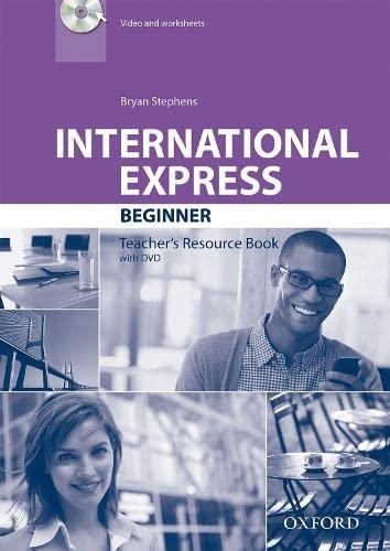 9780194597258: International Express: Beginner: Teacher's Resource Book with DVD
