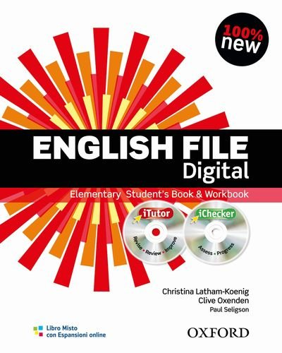 9780194598873: English file digital. Elementary. Student's book-Workbook-iTutor-iChecker. Without keys. Con espansione online. Per le Scuole superiori