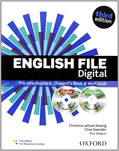 9780194598880: English file digital. Pre-intermediate. Student's book-Workbook. With keys. Con espansione online. Per le Scuole superiori. Con CDs: iTutorr y iChecker