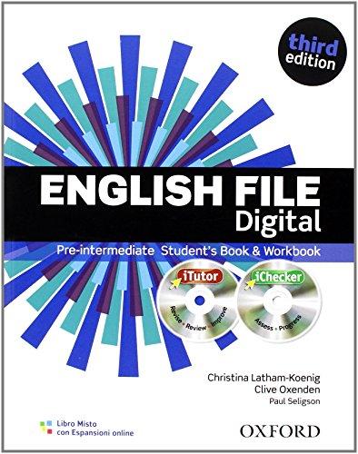 9780194598880: English file digital. Pre-intermediate. Student's book-Workbook. With keys. Per le Scuole superiori. Con espansione online