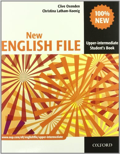 9780194599726: New english file. Upper intermediate. Student's book-Workbook-Entry checker-With key. Con espansione online. Per le Scuole superiori. Con CD-ROM