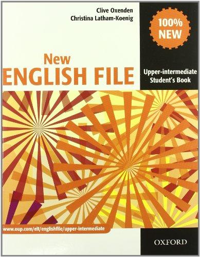 9780194599726: New english file. Upper intermediate. Student's book-Workbook-Entry checker-With key. Con espansione online. Per le Scuole superiori. Con CD-ROM