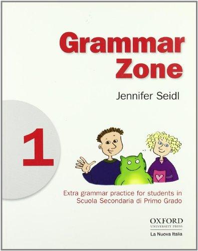 9780194602044: Grammar zone. Student's book. Per la Scuola media: 1