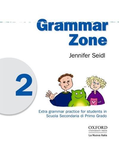 9780194602051: Grammar zone. Student's book. Per la Scuola media: 2