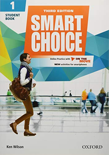 9780194602648: Smart Choice: Level 1: Student Book with Online Practice and On The Move: Smart Learning - on the page and on the move