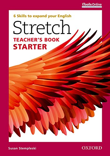 9780194603393: Stretch: Starter: Teacher's Book with iTools Online: 6 Skills to expand your English