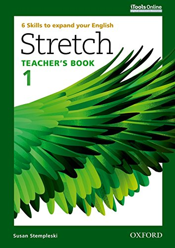 9780194603409: Stretch: Level 1: Teacher's Book with iTools Online: 6 Skills to expand your English