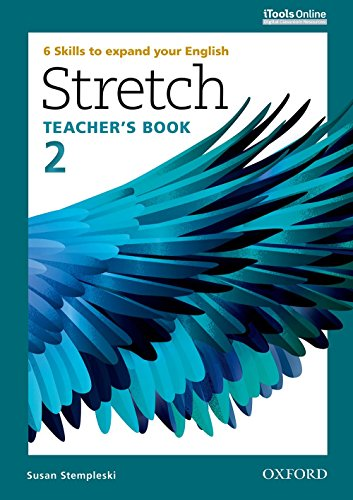 9780194603416: Stretch: Level 2: Teacher's Book with iTools Online: 6 Skills to expand your English