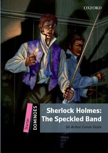 Dominoes: Starter: Sherlock Holmes Speckled Band (Paperback): Sir Arthur Conan