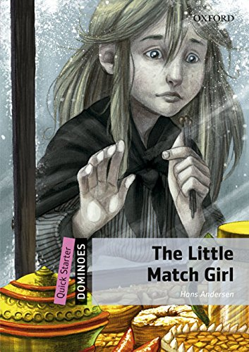 9780194610063: LITTLE MATCH GIRL,THE (DOMINOES QUICK)