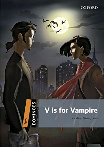 9780194610285: Dominoes 2: V is for Vampire Digital Pack (2nd Edition)