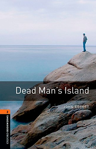 9780194610339: Oxford Bookworms 2. Dead Man's Island Digital Pack