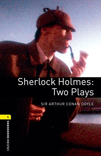 9780194610513: Oxford Bookworms Library 1: Sherlock Holme: Two Plays Digital Pack (3rd Edition)