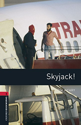 9780194610520: Oxford Bookworms Library 3: Skyjack! Dig Pack