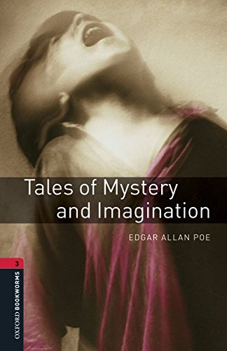 9780194610537: Oxford Bookworms Library 3: Tales of Mystery & Imagination Dig Pack