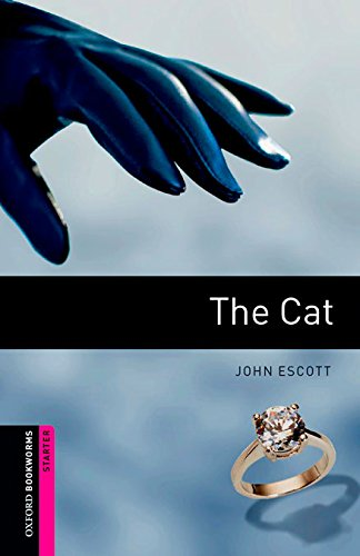 9780194610568: Oxford Bookworms. Starter: The Cat Digital Pack (3rd Edition) (Oxford Bookworms Library)