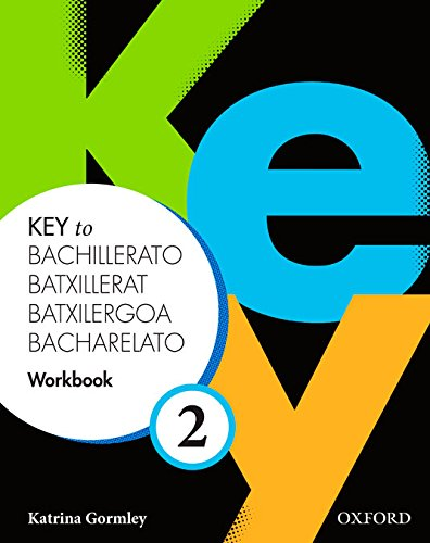 9780194611268: Key to Bachillerato 2: Workbook (Spa) - 9780194611268