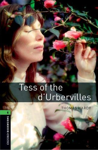 9780194614467: Oxford Bookworms Library: Level 6:: Tess of the d'Urbervilles