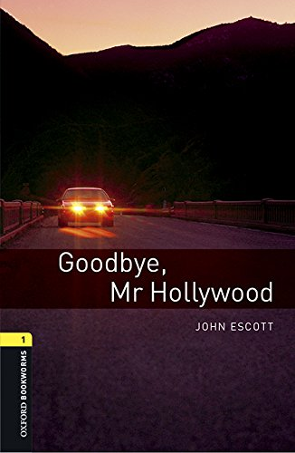 9780194620468: Oxford Bookworms Library: Level 1:: Goodbye, Mr Hollywood audio pack