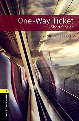 9780194620505: Oxford Bookworms Library: Level 1:: One-Way Ticket - Short Stories audio pack