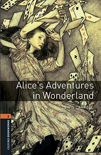 9780194620734: Oxford Bookworms Library: Level 2:: Alice's Adventures in Wonderland audio pack