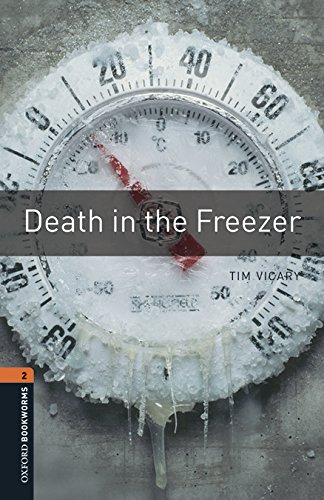 9780194620758: Oxford Bookworms Library: Level 2:: Death in the Freezer audio pack