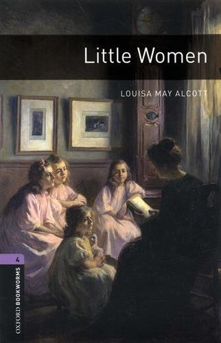LITTLE WOMEN -OXFORD BOOKWORMS STAGE 4: ALCOTT, MAY