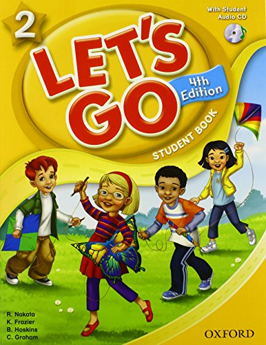 Let's Go 2 Student Book with CD: Language Level: Beginning to High Intermediate. Interest Level: Grades K-6. Approx. Reading Level: K-4 (0194626199) by Ritsuko Nakata; Karen Frazier; Barbara Hoskins; Carolyn Graham