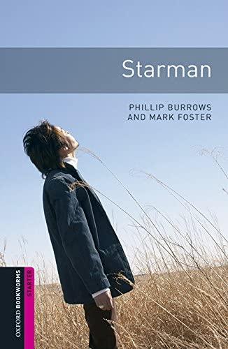 Oxford Bookworms Library: Starter Level:: Starman Audio: Phillip Burrows, Mark