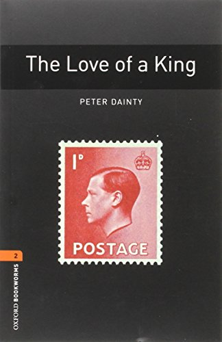 9780194637657: Oxford Bookworms Library 2. The Love Of A King (+ MP3)