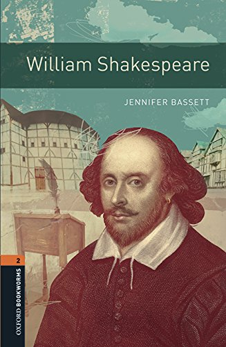 Oxford Bookworms Library: Level 2:: William Shakespeare: Jennifer Bassett (author)