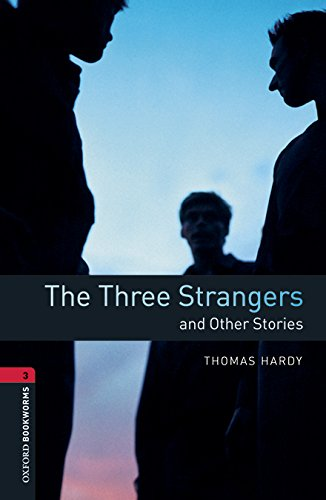 Oxford Bookworms Library: Level 3:: The Three: Thomas Hardy