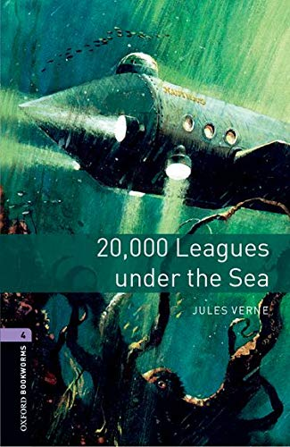 Oxford Bookworms Factfiles 4. Twenty Thousand Leagues: Jules Verne