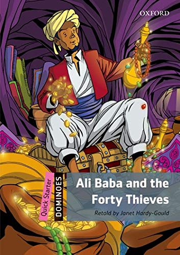 9780194638982: Ali Baba and the forty thieves. Dominoes quick starters. Con audio pack