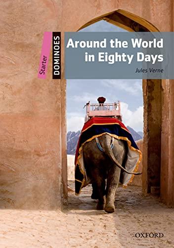 9780194639118: Around world in 80 days. Dominoes. Starter. Con espansione online