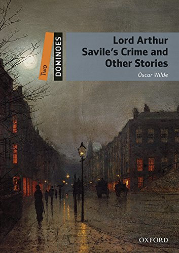Dominoes: Two: Lord Arthur Savile s Crime: Oscar Wilde