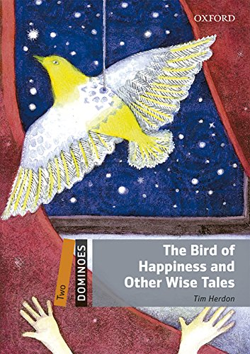 9780194639576: Dominoes 2. The Bird of Happiness and Other Wise Tales MP3 Pack