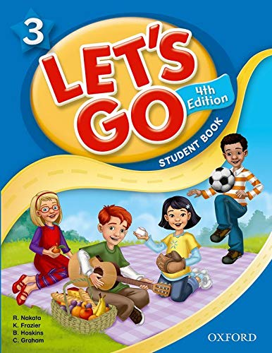 9780194641463: Let's Go 3 Student Book: Language Level: Beginning to High Intermediate. Interest Level: Grades K-6. Approx. Reading Level: K-4 (Let's Go (Oxford))