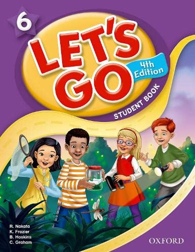 9780194641494: Let's Go 6 Student Book: Language Level: Beginning to High Intermediate. Interest Level: Grades K-6. Approx. Reading Level: K-4