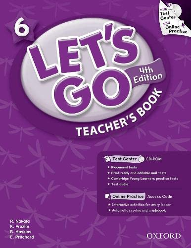 9780194641531: Let's Go 6 Teacher's Book with Test Center CD-ROM: Language Level: Beginning to High Intermediate. Interest Level: Grades K-6. Approx. Reading Level: K-4