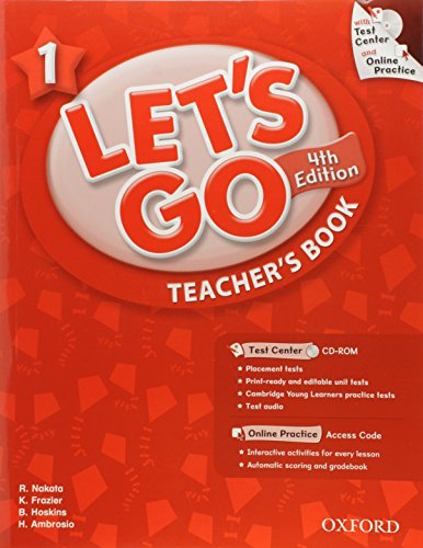 9780194641869: Let's Go 1 Teacher's Book with Test Center CD-ROM: Language Level: Beginning to High Intermediate. Interest Level: Grades K-6. Approx. Reading Level: K-4 (Let's Go (Oxford))